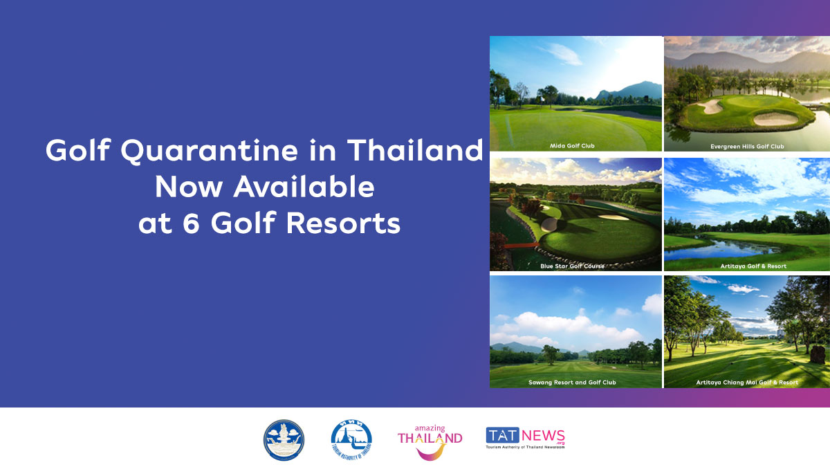 Golf quarantine in Thailand now available at six government-approved golf resorts - TAT Newsroom
